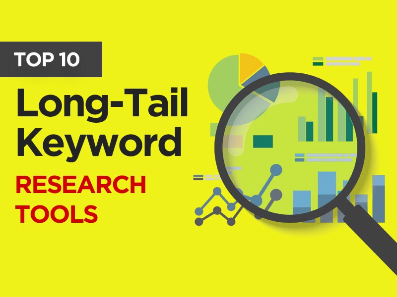 Best Long Tail Keywords Research Tools