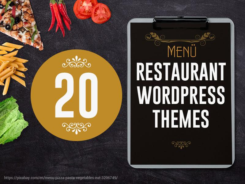 Top 20 Appetizing Food & Restaurant WordPress Themes