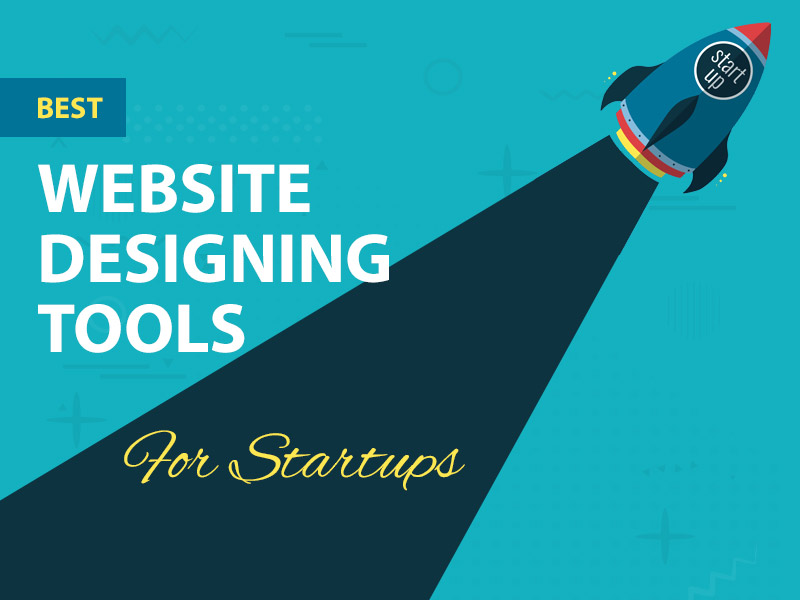 Web Designing Tools for Startups