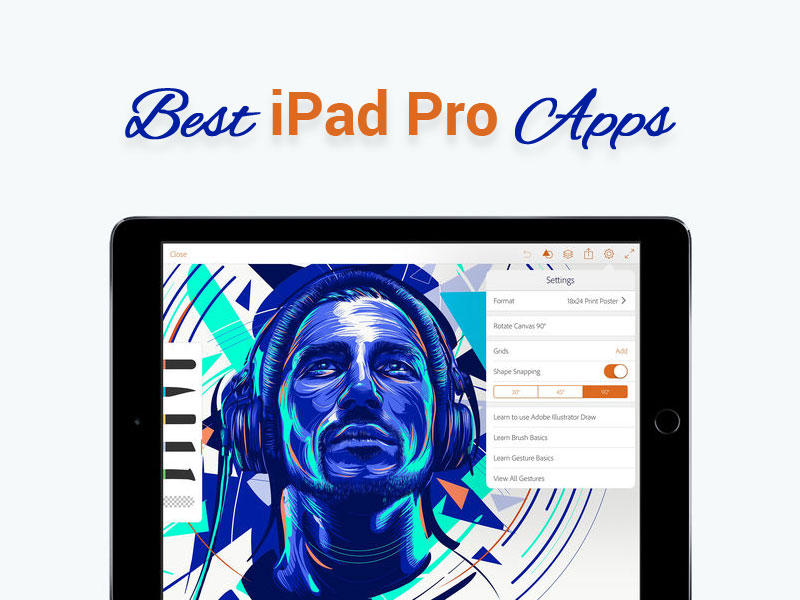 Best iPad Pro Apps for Drawing, Sketch & Pencil
