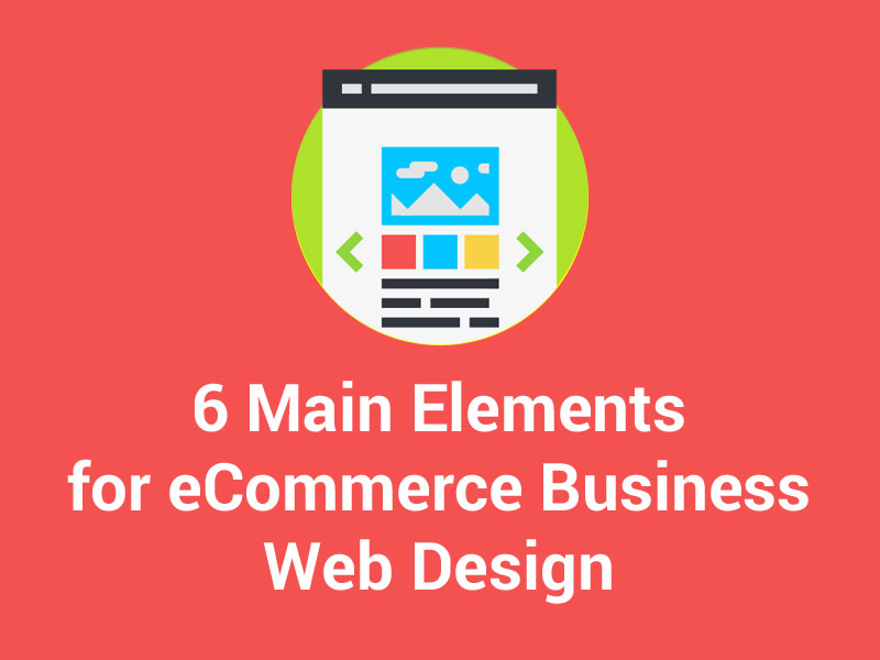 Making Web Design Work for Your eCommerce Business