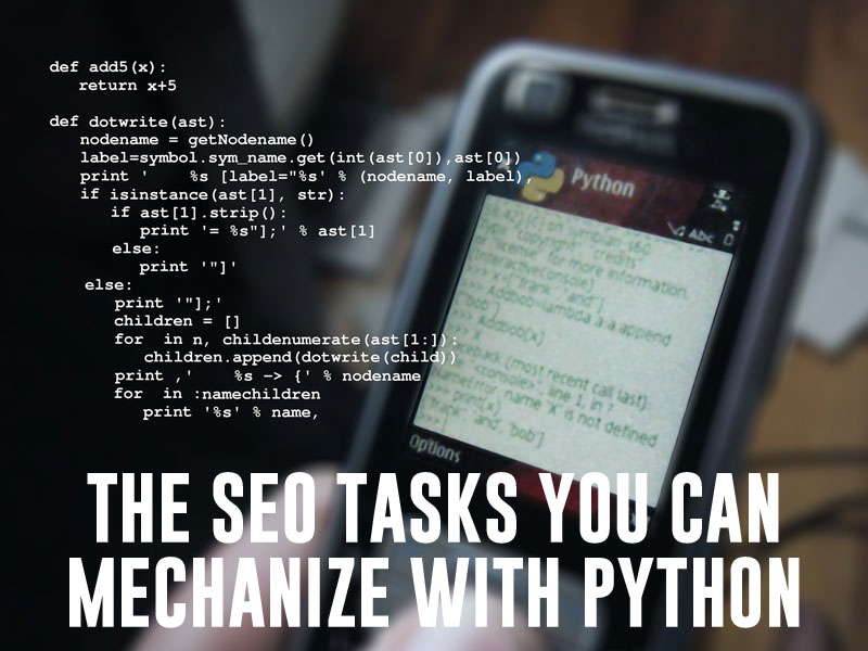 The SEO tasks you can mechanize with Python