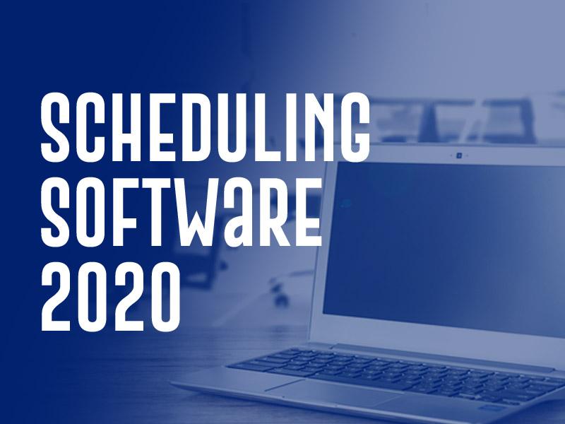 Scheduling Software 2020