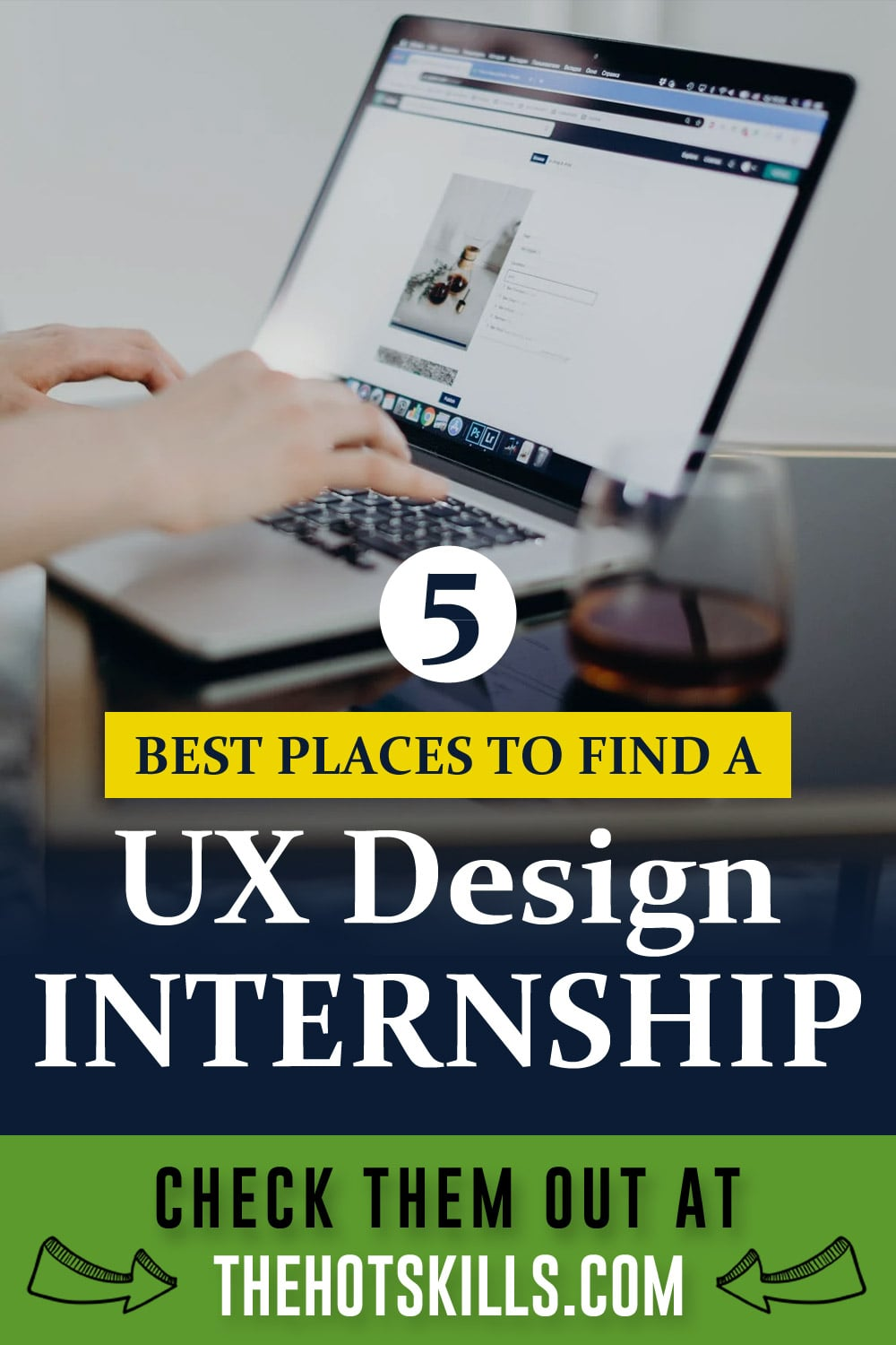 5 Best Places to Find a UX Design Internship - Thehotskills