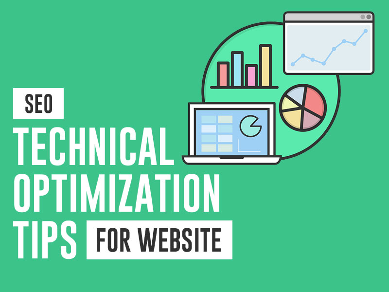 6 Tips for Technical Optimization of Websites