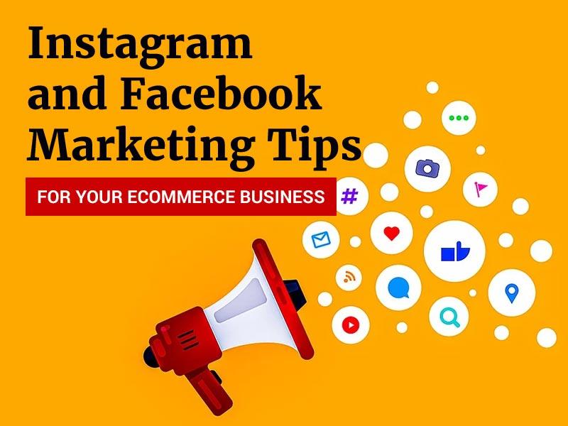 Instagram and Facebook marketing tips