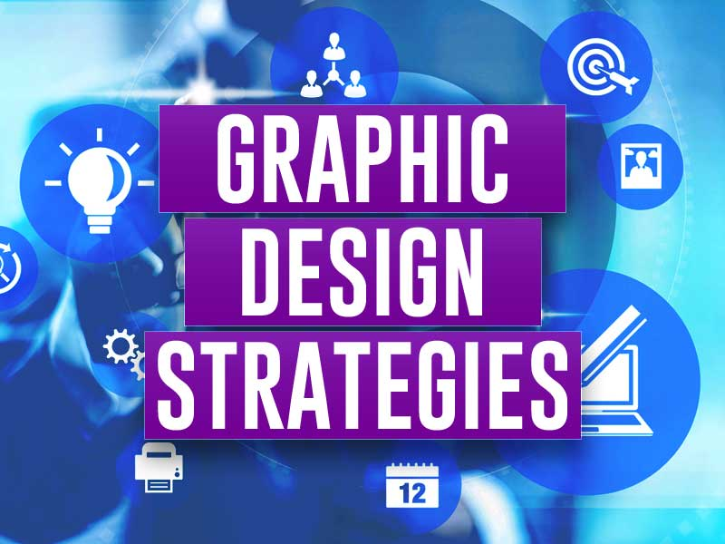 Graphic Design Strategies