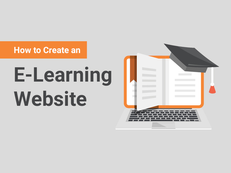 How to Create an e-Learning Website 2021