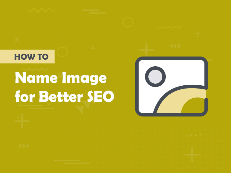How to Name Images for Better SEO