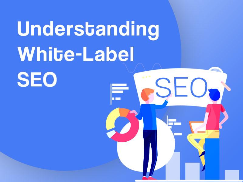 Understanding White-Label SEO