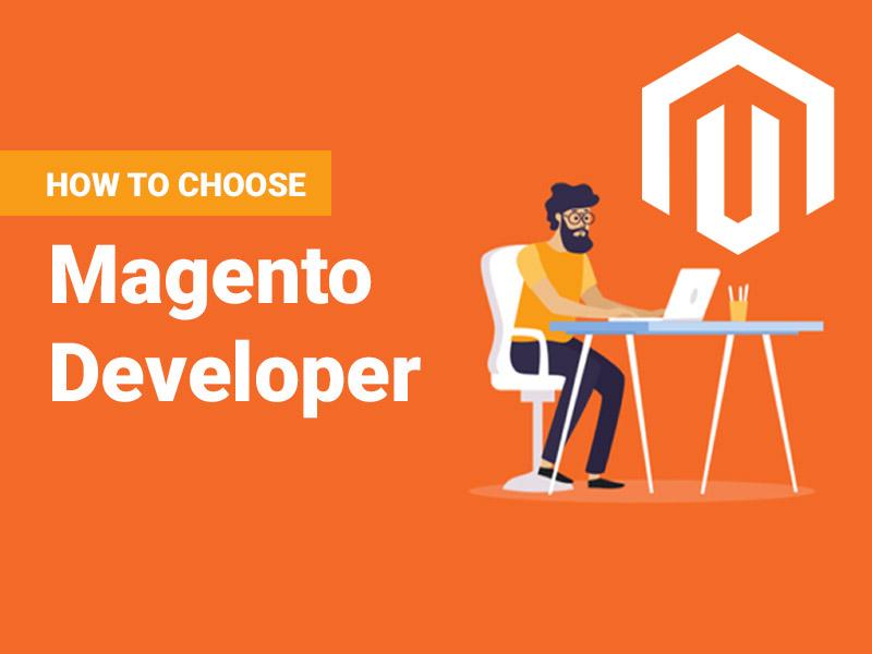 How to Choose Magento Developer