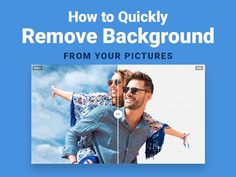 How to Quickly Remove Background in Your Pictures