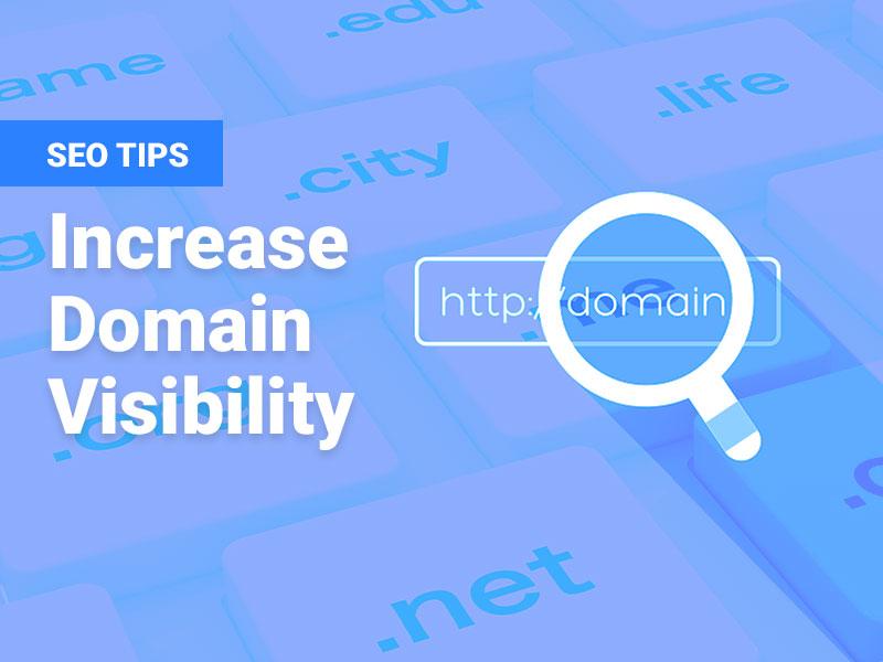 Increase Domain Visibility