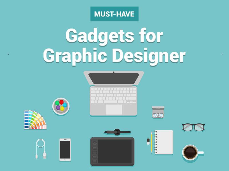 Graphic Designer Gadgets