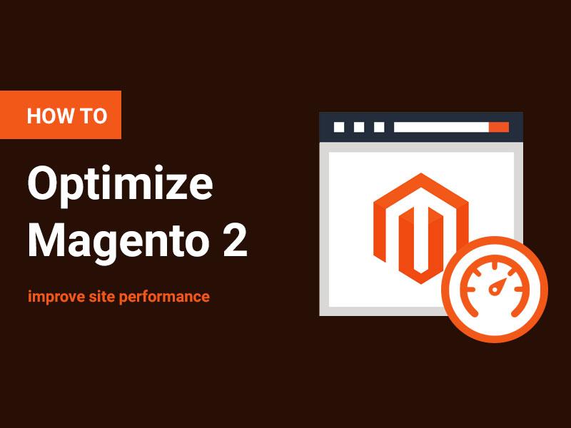 Magento 2 Optimization